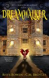 Dreamwalker (The Red Dragon Academy, #1)