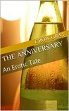 The Anniversary: An Erotic Tale