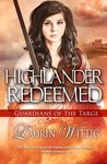 Highlander Redeemed (Guardians of the Targe, #3)