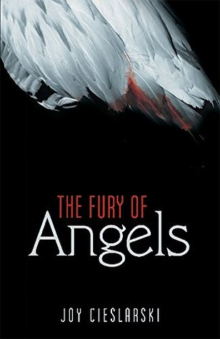 The Fury of Angels Joy Cieslarski