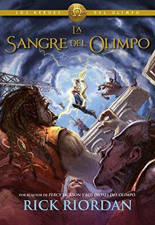 Héroes del Olimpo 5. La sangre del Olimpo