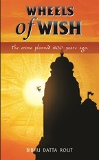 Wheels of Wish by Bibhu Datta Raut – A Suspense Woven So Well