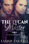 The Lycan Master: Regency Paranormal Romance (The Highborn Chronicles, #1)