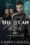 The Lycan Lord: Regency Paranormal Romance (The Highborn Chronicles, #2)