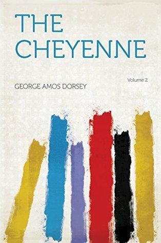 The Cheyenne  by  Dorsey