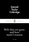 Well, they are gone, and here must I remain (Little Black Classics, #35)