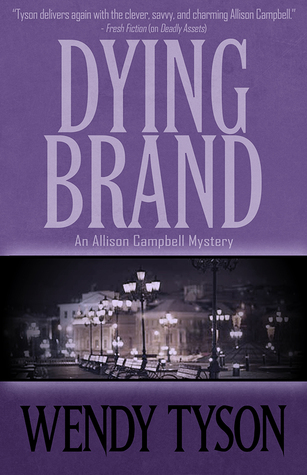 Dying Brand by Wendy Tyson