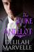 The Duke of Andelot (School of Gallantry #7) by Delilah Marvelle