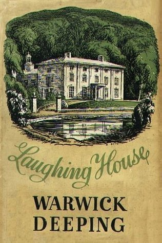 Laughing House by Warwick Deeping