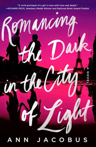 Romancing the Dark in the City of Light by Ann Jacobus book cover