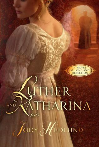 Luther and Katharina: A Novel of Love and Rebellion