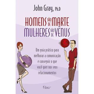 Os homens são de Marte, as mulheres são de Vénus John  Gray