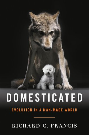 Evolution in a Man-Made World - Richard C. Francis