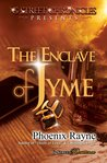 The Enclave of Jyme (G Street Chronicles Presents)