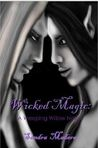 Wicked Magic: A Weeping Willow Novel (Weeping Willow Series #2)