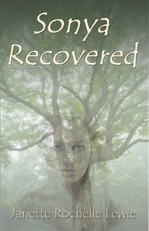 Sonya Recovered Janette Rochelle Lewis