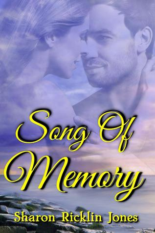 Song of Memory by Sharon Ricklin Jones