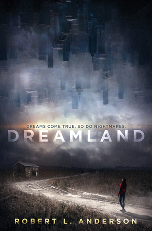 Dreamland by Robert L. Anderson | Review