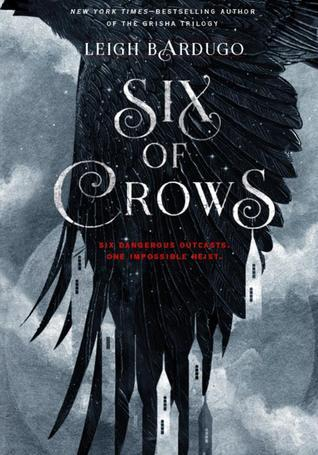 Six of Crows (The Dregs, #1)