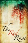 The Red Roots