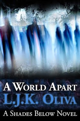 A World Apart (Shades Below, #1)