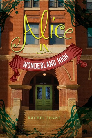 Jacket image, Alice in Wonderland High by Rachel Shane
