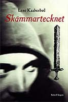 Skämmartecknet (Skämmerskans barn, #2) Lene Kaaberbøl