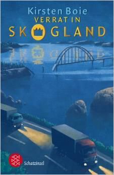 Verrat In Skogland  by  Kirsten Boie