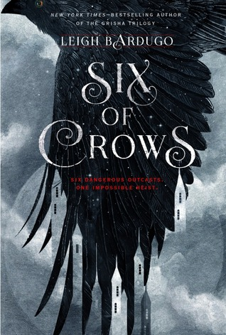 Six of Crows (Six of Crows #1) by Leigh Bardugo | Review