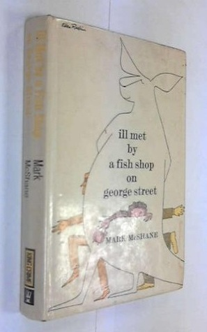 Ill Met By A Fish Shop On George Street  by  Mark McShane