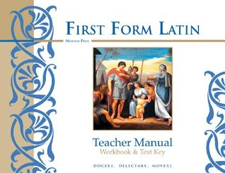 First Form Latin, Workbook and Test Key Cheryl Lowe