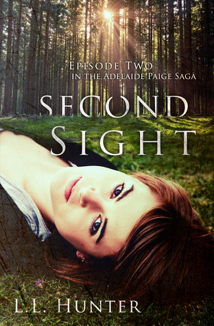 Second Sight (The Adelaide Paige Saga #2)