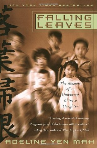 an analysis of falling leaves by adeline yen mah Readers guide introduction born in 1937 in a port city a thousand miles  north of shanghai, adeline yen mah was the youngest child of an affluent  chinese.
