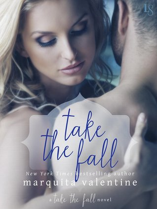 Take the Fall (Take the Fall, #1)