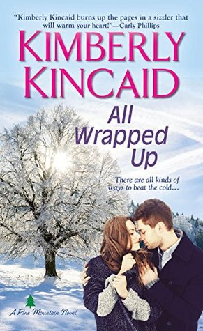 All Wrapped Up (Pine Mountain, #5)