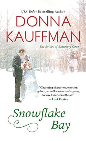Snowflake Bay (The Brides of Blueberry Cove, #2)