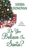 Do You Believe In Santa?: An Evergreen Lane Novel