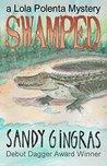SWAMPED (Lola Polenta Mystery Book 1)
