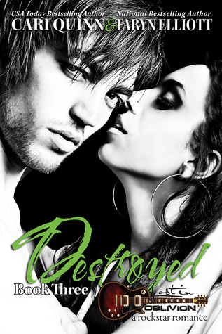 Destroyed (Lost in Oblivion, #3)