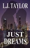 Just Dreams (The Brooks Sisters Dreams Series Book 1)