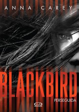 Reseña Blackbird de Anna Carey