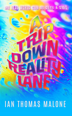 A Trip Down Reality Lane