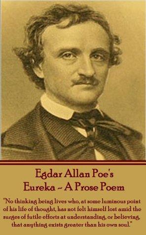 Eureka - A Prose Poem Edgar Allan Poe
