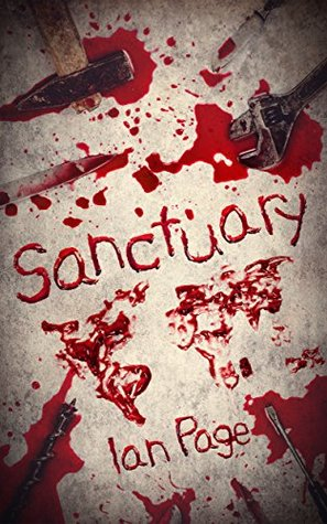 Sanctuary: A Post Apocalyptic Thriller