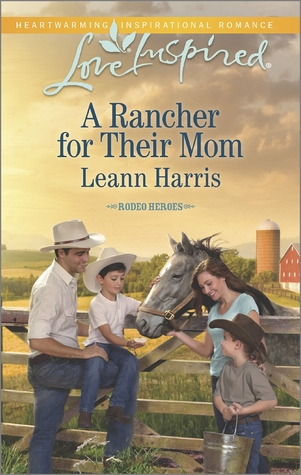 A Rancher for Their Mom by Leann Harris