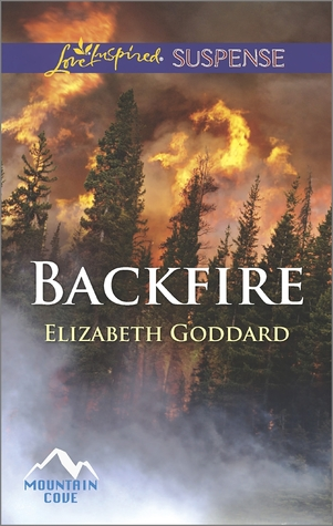 Book Review: Backfire by Elizabeth Goddard