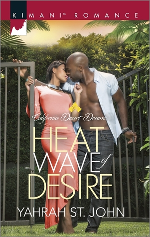 Heat Wave of Desire by Yahrah St. John