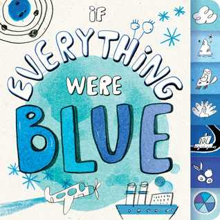 If Everything Were Blue Hannah Eliot
