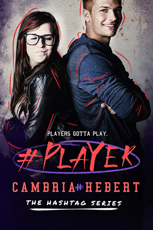 Hashtag, Book 3 - Cambria Hebert
