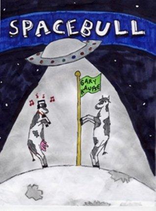Space Bull  by  Gary Kaupie